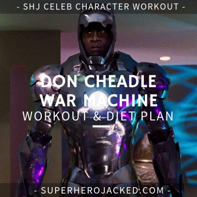 Don Cheadle War Machine Workout and Diet