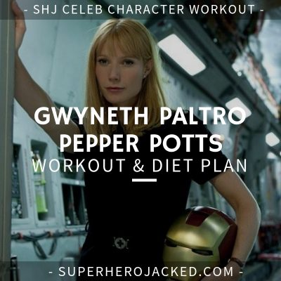 Gwyneth Paltrow Pepper Potts Workout and Diet