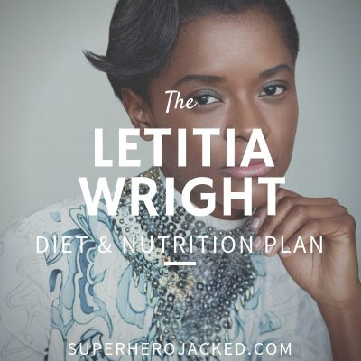 Letitia Wright Diet and Nutrition