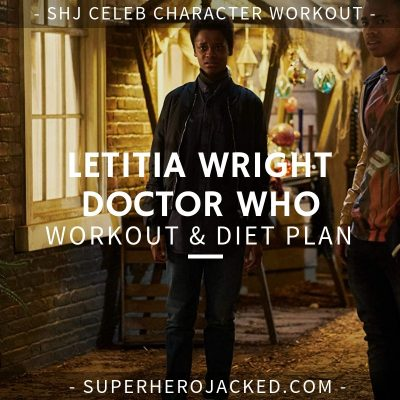 Letitia Wright Doctor Who Workout and Diet
