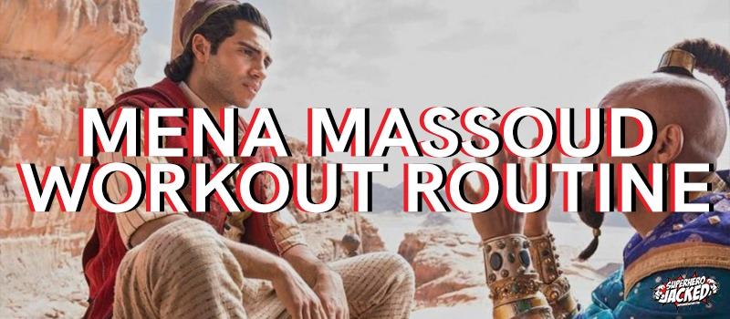 Mena Massoud Workout Routine
