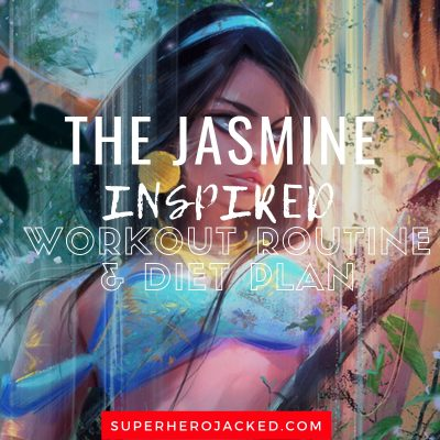The Jasmine Inspired Workout and Diet