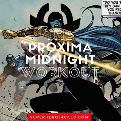 The Proxima Midnight Workout Routine