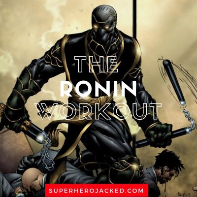 The Ronin Workout Routine