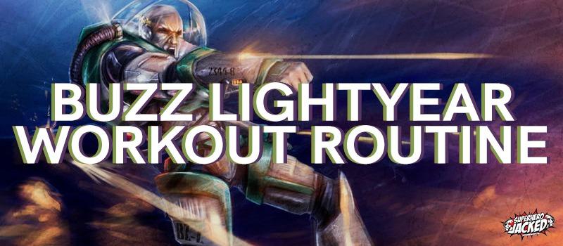 Buzz Lightyear Workout Routine