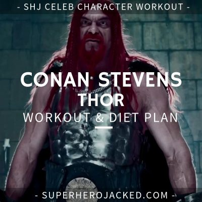 Conan Stevens Thor Workout and Diet