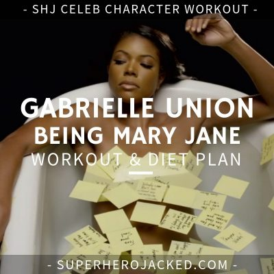 Gabrielle Union Being Mary Jane Workout and Diet