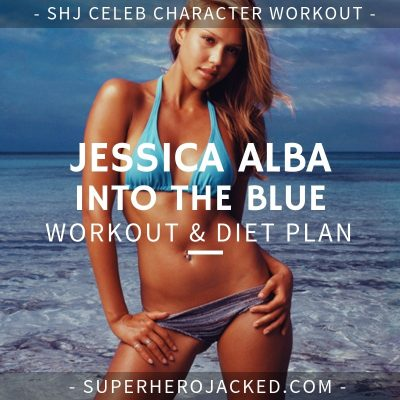 Jessica Alba Into The Blue Workout and Diet