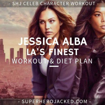 Jessica Alba LA's Finest Workout and Diet