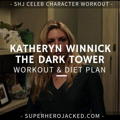 Katheryn Winnick The Dark Tower Workout and Diet