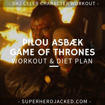 Pilou Asbæk Game of Thrones Workout and Diet