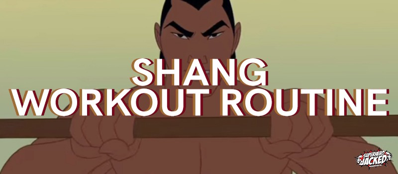 Shang Workout Routine