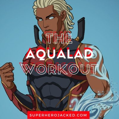 The Aqualad Workout Routine