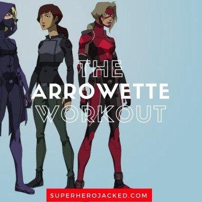The Arrowette Workout