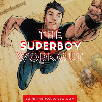 The Superboy Workout Routine