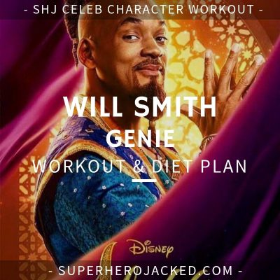 Will Smith Genie Workout and Diet