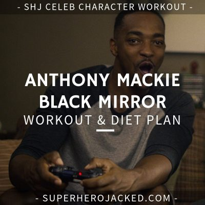 Anthony Mackie Black Mirror Workout and Diet