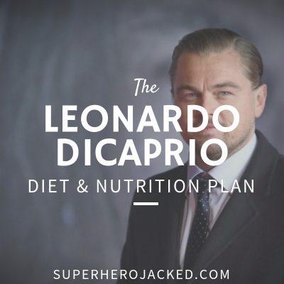 Leonardo DiCaprio Diet and Nutrition
