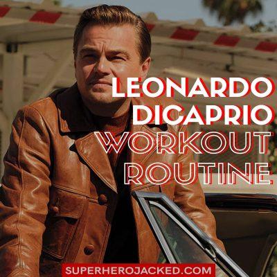 Leonardo DiCaprio Workout