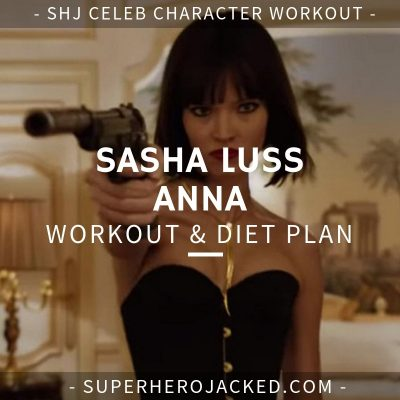 Sasha Luss Anna Workout and Diet