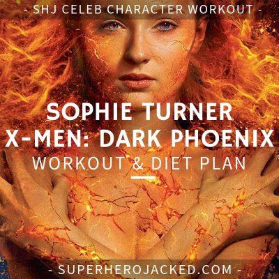 Sophie Turner X-Men Dark Phoenix Workout and Diet
