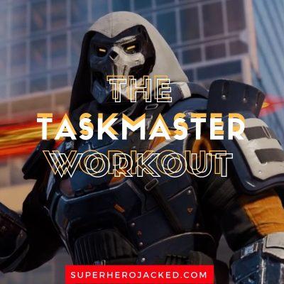 The Taskmaster Workout
