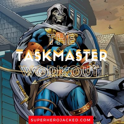 The Taskmaster Workout Routine and Diet