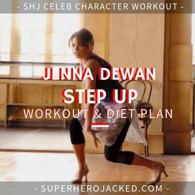 Jenna Dewan Step Up Workout and Diet