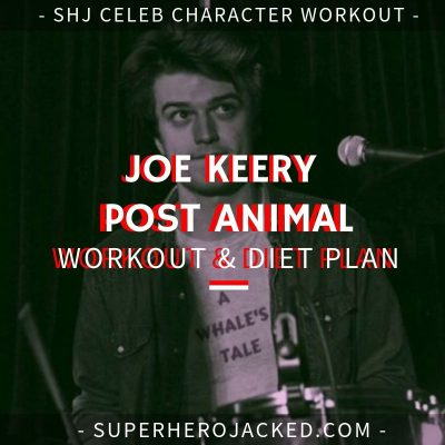 Joe Keery Post Animal Workout and Diet