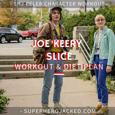 Joe Keery Slice Workout and Diet