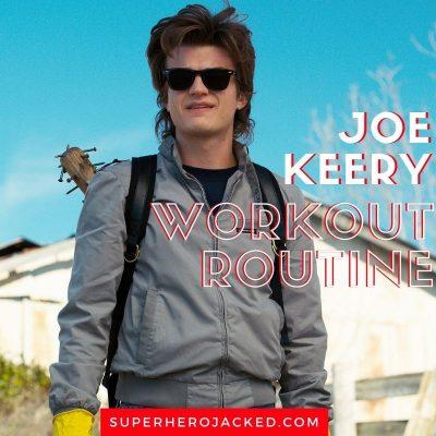 Joe Keery Workout Routine
