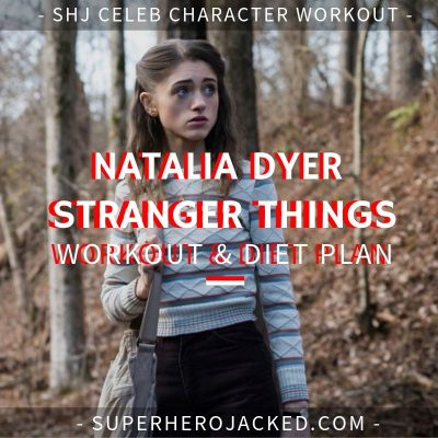 Natalia Dyer Stranger Things Workout and Diet