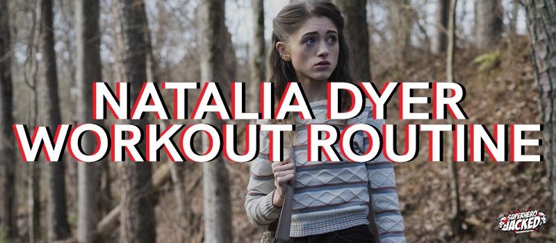 Natalia Dyer Workout Routine