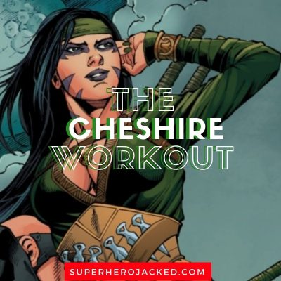 The Cheshire Workout