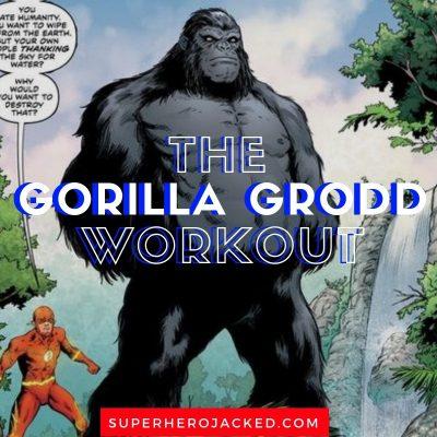 The Gorilla Grodd Workout
