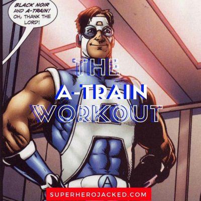 A-Train Workout Routine