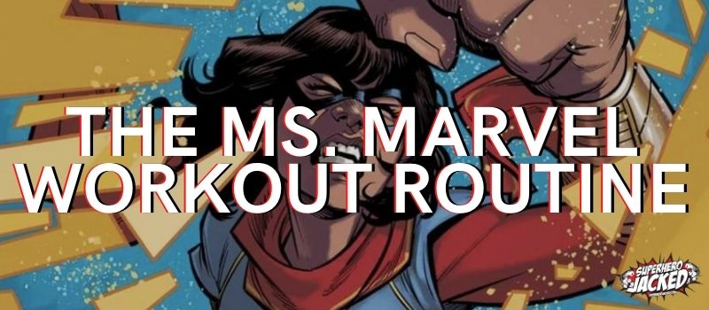 Ms. Marvel Workout Routine