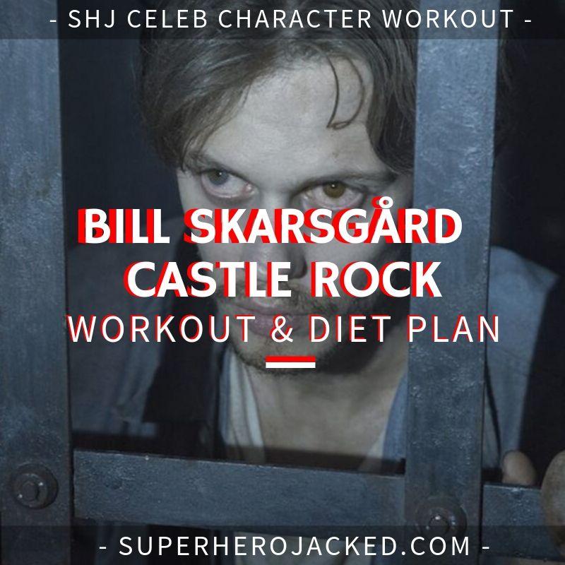 Bill Skarsgård Castle Rock Workout and Diet