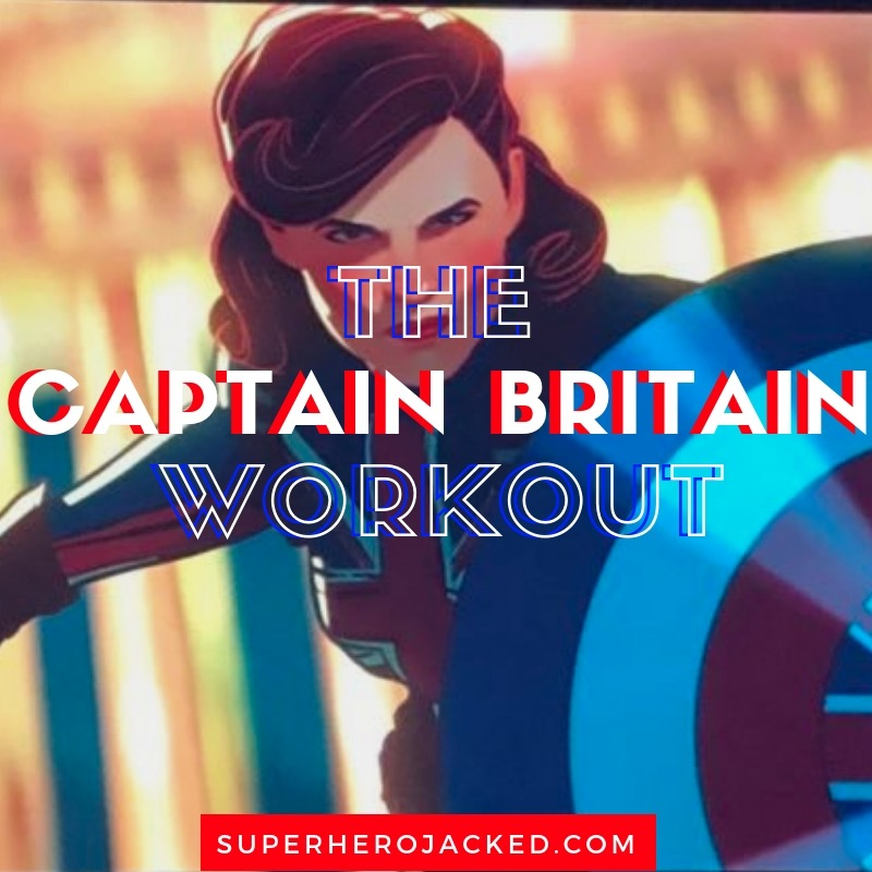 The Captain Britain Workout Routine
