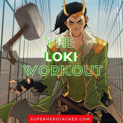 The Loki Workout Routine