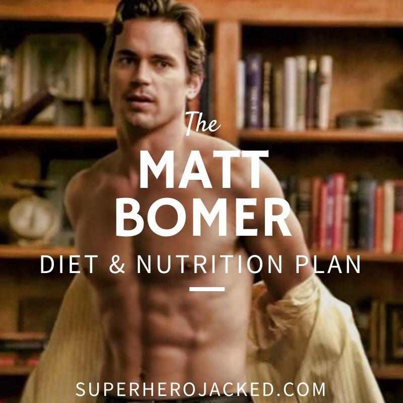 Matt Bomer Diet and Nutrition