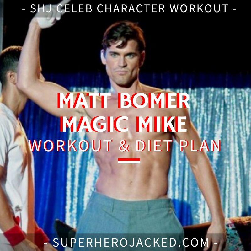 Matt Bomer Magic Mike Workout and Diet