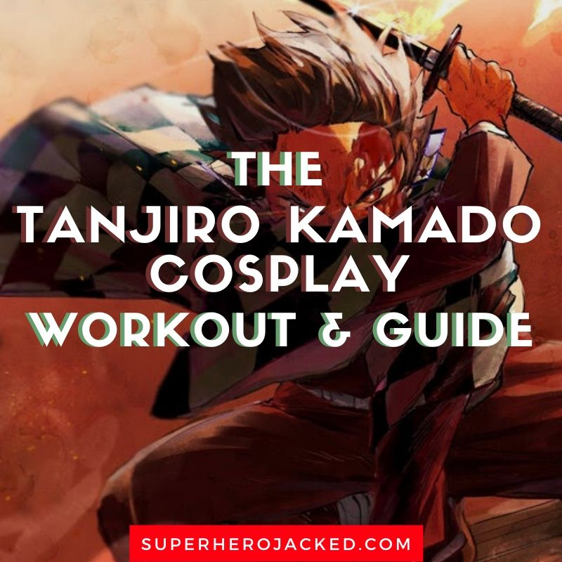 Tanjiro Kamado Cosplay Workout and Guide 2