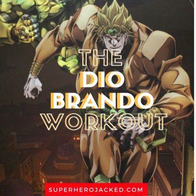 The Dio Brando Workout
