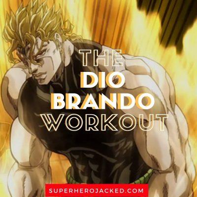 The Dio Brando Workout Routine