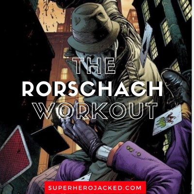 The Rorschach Workout Routine