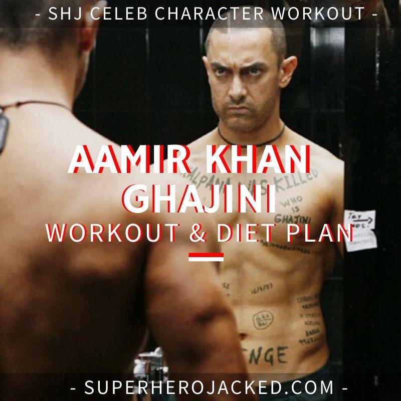 Aamir Khan Ghajini Workout Routine and Diet Plan