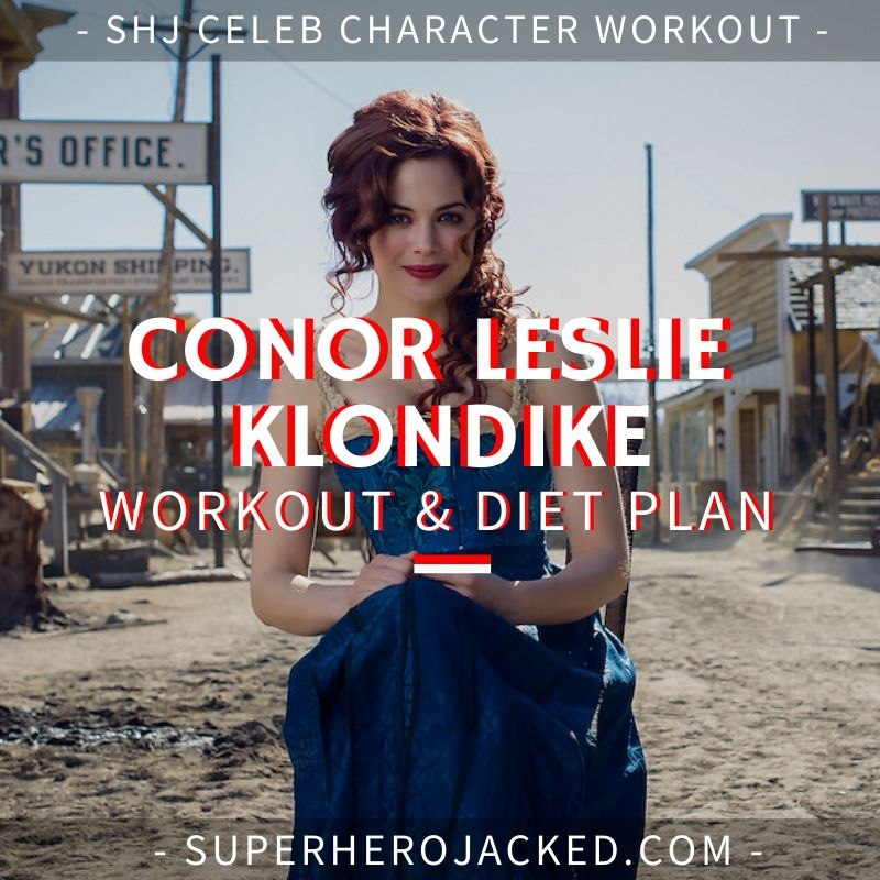 Conor Leslie Klondike Workout Routine and Diet Plan