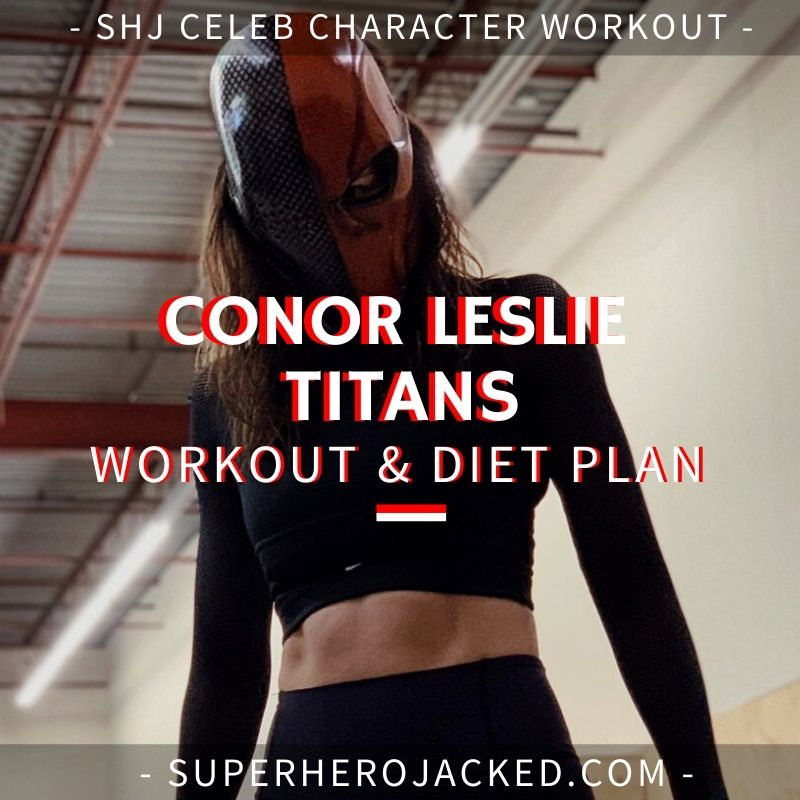 Conor Leslie Titans Workout and Diet