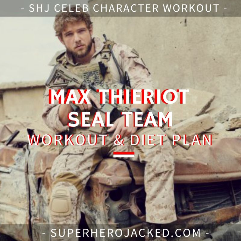 Max Thieriot Seal Team Workout and Diet